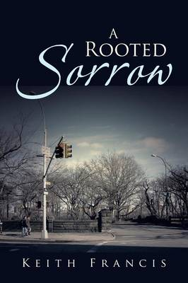 A Rooted Sorrow (Paperback)