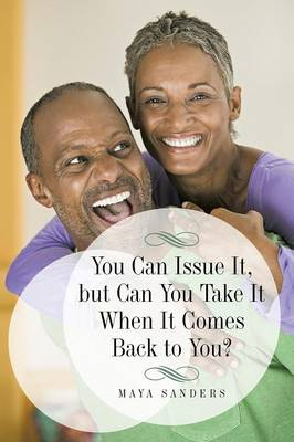 You Can Issue It, But Can You Take It When It Comes Back to You? (Paperback)