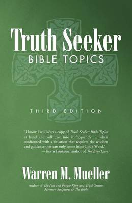Truth Seeker: Bible Topics: Third Edition (Paperback)
