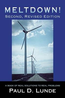 Meltdown! Second, Revised Edition: A Book of Real Solutions to Real Problems (Paperback)
