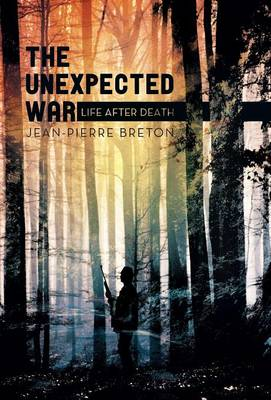 The Unexpected War: Life After Death (Hardback)