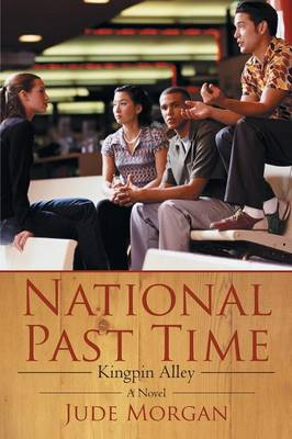 National Past Time: Kingpin Alley (Paperback)