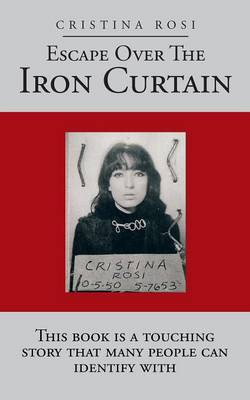 Escape Over the Iron Curtain (Paperback)
