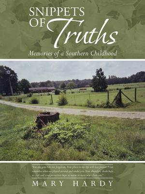 Snippets of Truths: Memories of a Southern Childhood (Paperback)