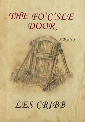 The Fo'c'sle Door (Hardback)