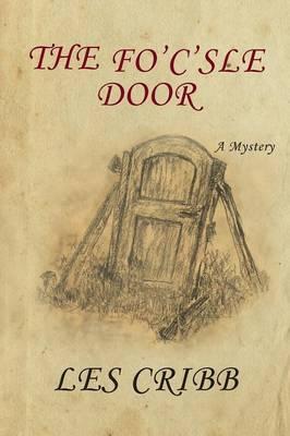 The Fo'c'sle Door (Paperback)