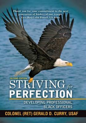 Striving for Perfection: Developing Professional Black Officers (Hardback)