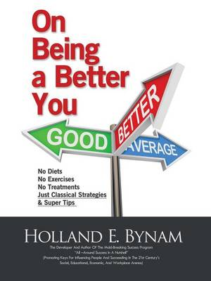 On Being a Better You (Paperback)