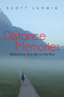 Distance Memories: Reflections of a Life on the Run (Paperback)