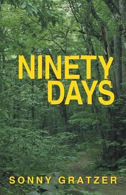 Ninety Days (Paperback)