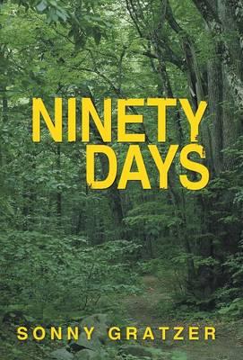 Ninety Days (Hardback)