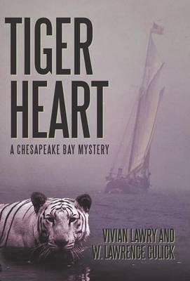 Tiger Heart: A Chesapeake Bay Mystery (Hardback)