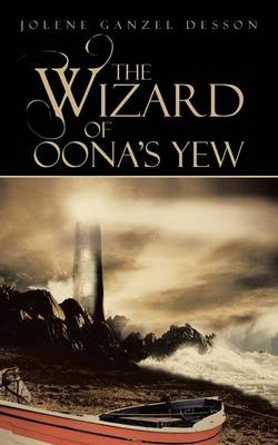 The Wizard of Oona's Yew (Paperback)