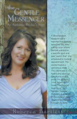 The Gentle Messenger: An Authentic Psychic's Story (Paperback)