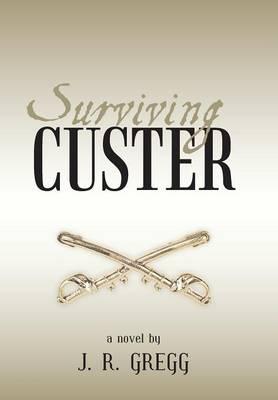 Surviving Custer (Hardback)