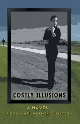Costly Illusions (Paperback)