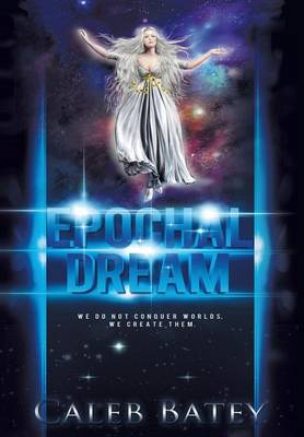 Epochal Dream (Hardback)