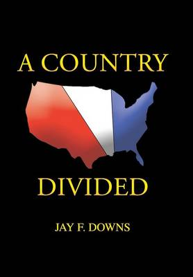 A Country Divided (Hardback)