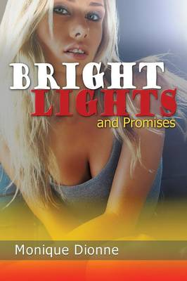Bright Lights and Promises (Paperback)