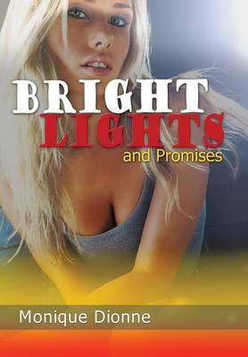 Bright Lights and Promises (Hardback)