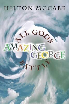 All Gods Battle Amazing George (Paperback)