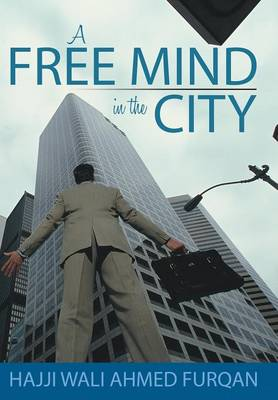 A Free Mind in the City (Hardback)