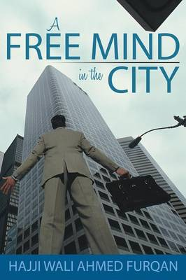 A Free Mind in the City (Paperback)