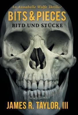 Bits & Pieces: Bitd Und Stucke (Hardback)