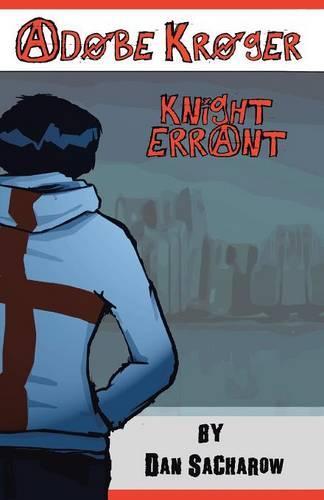 Adobe Kroger: Knight Errant (Paperback)