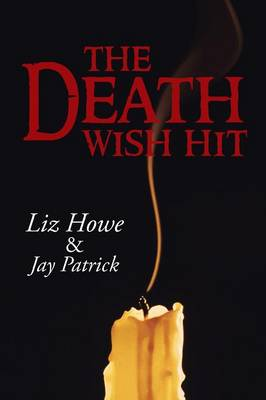 The Death Wish Hit (Paperback)