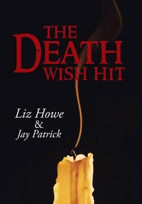 The Death Wish Hit (Hardback)