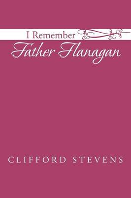 I Remember Father Flanagan (Paperback)