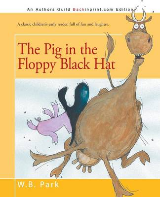 The Pig in the Floppy Black Hat (Paperback)