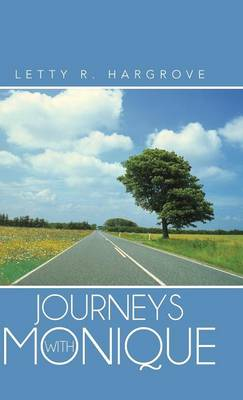 Journeys with Monique (Hardback)