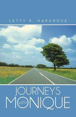 Journeys with Monique (Paperback)