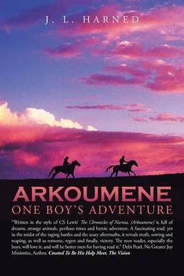 Arkoumene: One Boy's Adventure (Paperback)