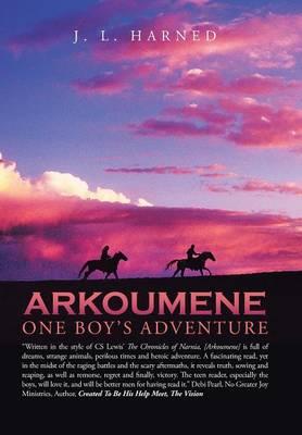 Arkoumene: One Boy's Adventure (Hardback)