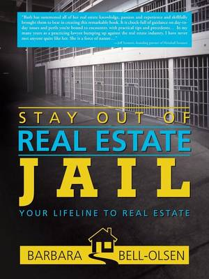 Stay Out of Real Estate Jail: Your Lifeline to Real Estate (Paperback)