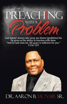 Preaching with a Problem: A Guidebook for Religious Leaders (Paperback)