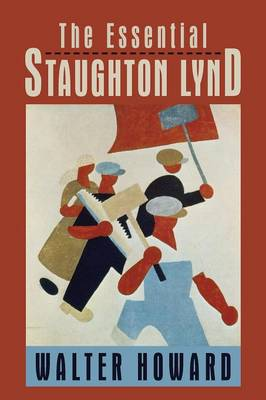 The Essential Staughton Lynd (Paperback)