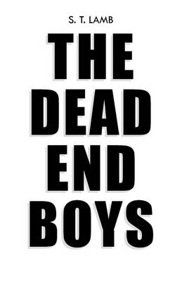 The Dead End Boys (Paperback)