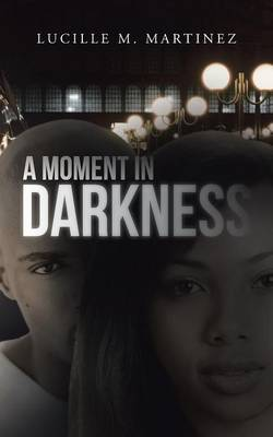 A Moment in Darkness (Paperback)