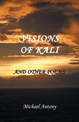 Visions of Kali and Other Poems (Paperback)