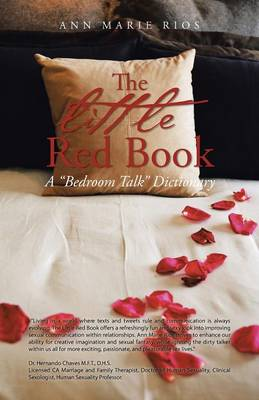 The Little Red Book: A Bedroom Talk Dictionary (Paperback)