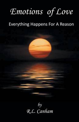 Emotions of Love: Everything Happens for a Reason (Paperback)