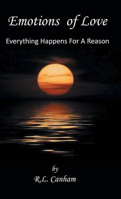 Emotions of Love: Everything Happens for a Reason (Hardback)