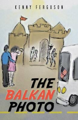 The Balkan Photo: Sonja in a Kingdom of Wonder (Paperback)