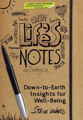 Life's Notes: Down-To-Earth Insights for Well-Being (Hardback)