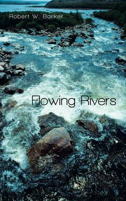 Flowing Rivers (Paperback)