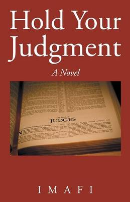 Hold Your Judgment (Paperback)